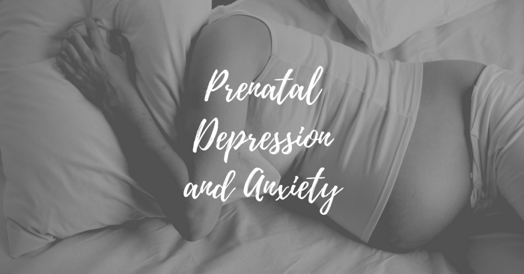 Prenatal Depression and Anxiety